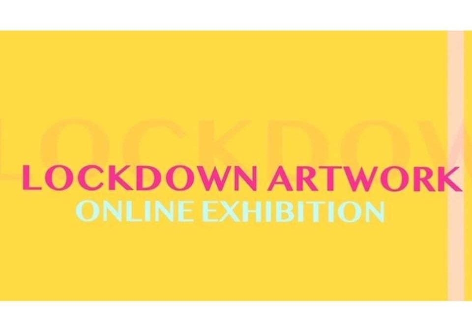 LINDEN HALL STUDIO – 'LOCKDOWN Gallery show.  This is a virtual gallery show running until June 30th 2020